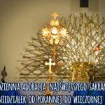 PONIEDZIAŁKOWY DYŻUR ADORACYJNY RÓŻ RÓŻAŃCOWYCH I GRUP APOSTOLSKICH
